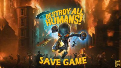 Read more about the article [PC] Destroy All Humans (100% Save Game)